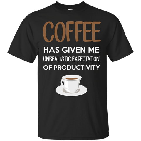 Coffee Has Given Me Unrealistic Expectations Of Productivity, Apparel, CustomCat, Viper Coffee