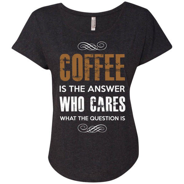 Coffee Is The Answer Who Cares What The Question Is, Apparel, CustomCat, Viper Coffee