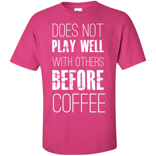 Does Not Play Well With Others Before Coffee, Apparel, CustomCat, Viper Coffee