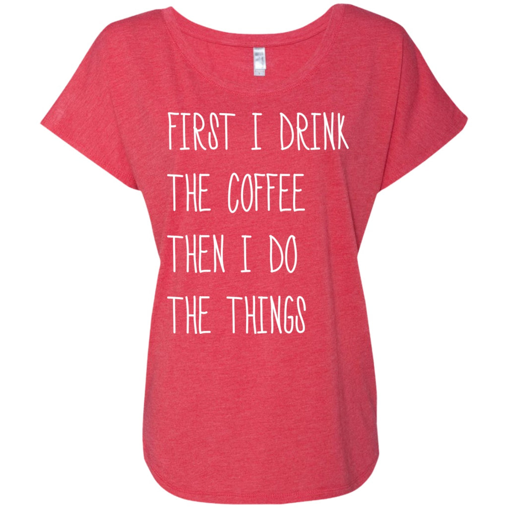c949267e9 ... First I Drink Coffee, Then I Do Things, Apparel, CustomCat, Viper Coffee