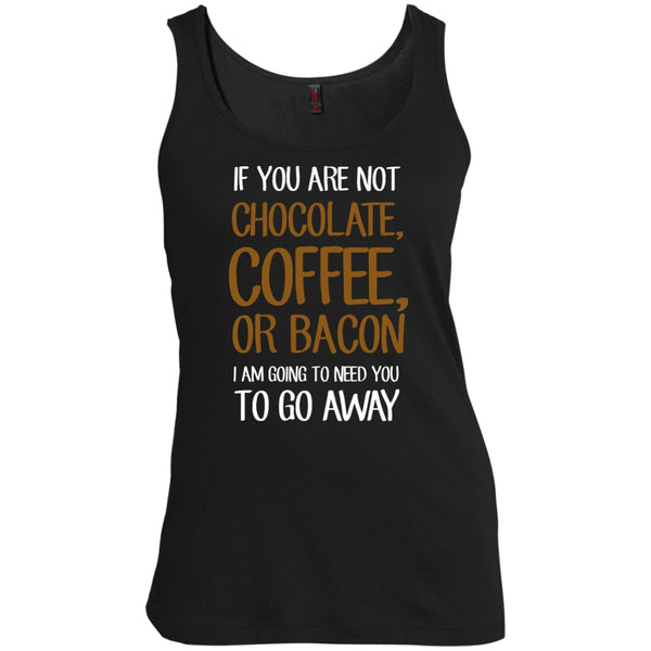 Apparel - Go Away If Your Not Coffee, Chocolate, Or Bacon