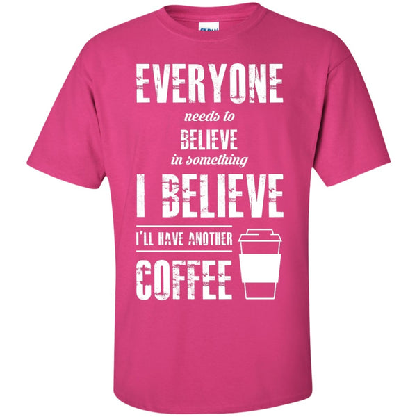 I Believe I'll Have Another Coffee, Apparel, CustomCat, Viper Coffee
