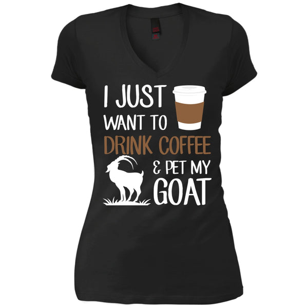 I just want to drink coffee and pet my goat, Apparel, CustomCat, Viper Coffee