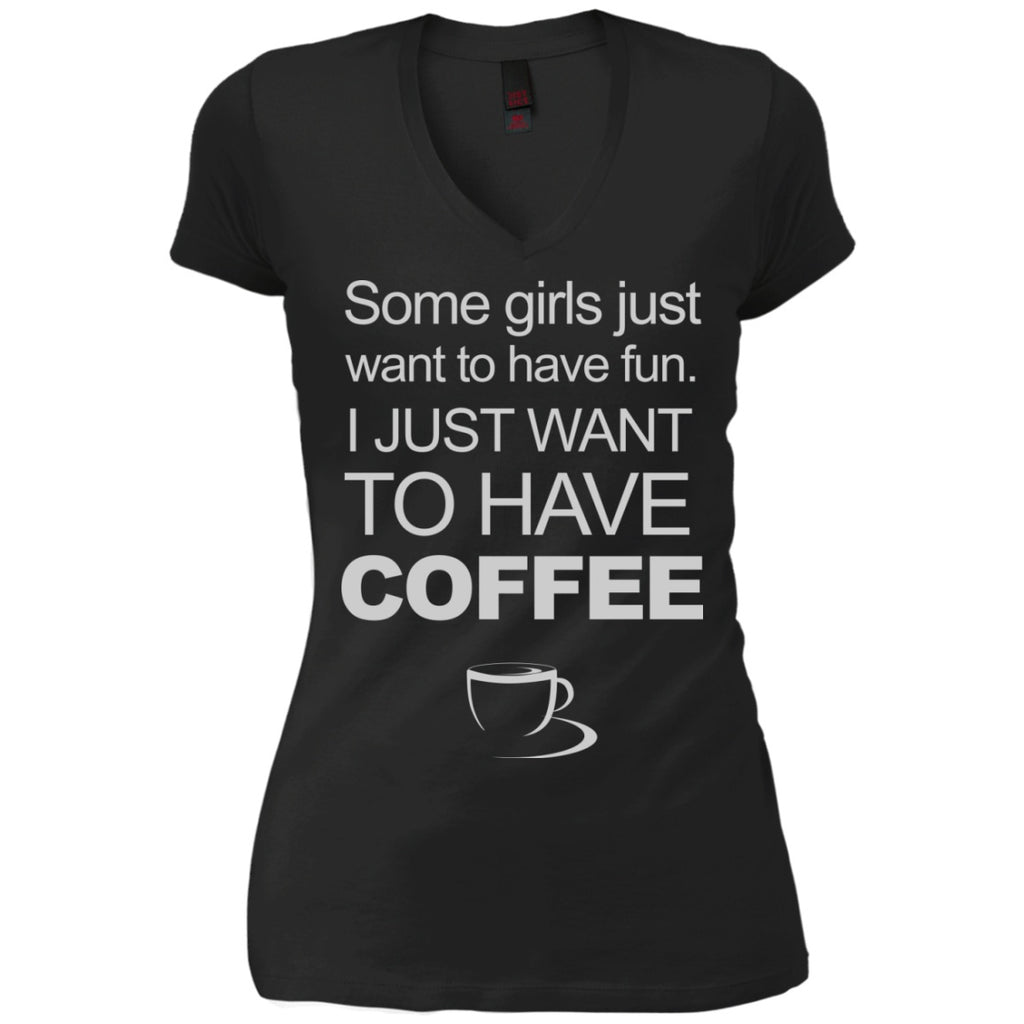 I Just Want To Have Coffee, Apparel, CustomCat, Viper Coffee