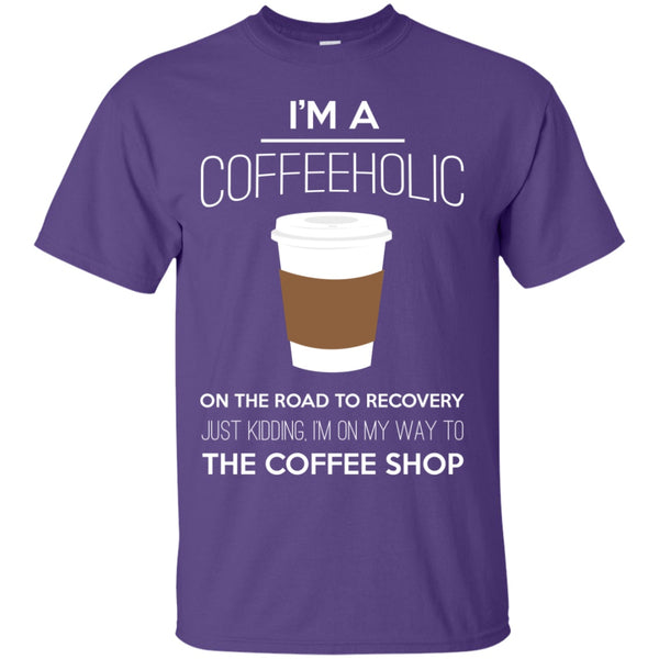 Apparel - I'm A Coffeeholic