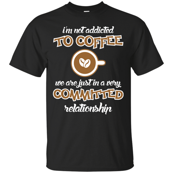 I'm In A Committed Relationship With Coffee, Apparel, CustomCat, Viper Coffee