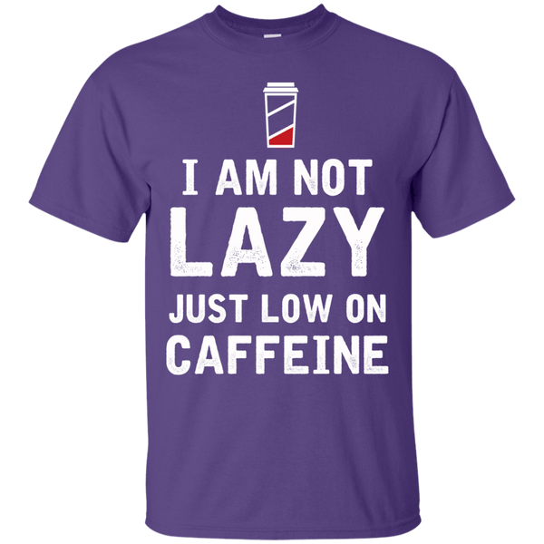 I'm Not Lazy Just Low On Caffeine, Apparel, CustomCat, Viper Coffee