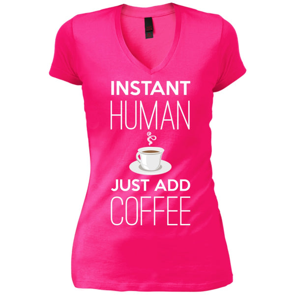 Instant Human Just Add Coffee, Apparel, CustomCat, Viper Coffee