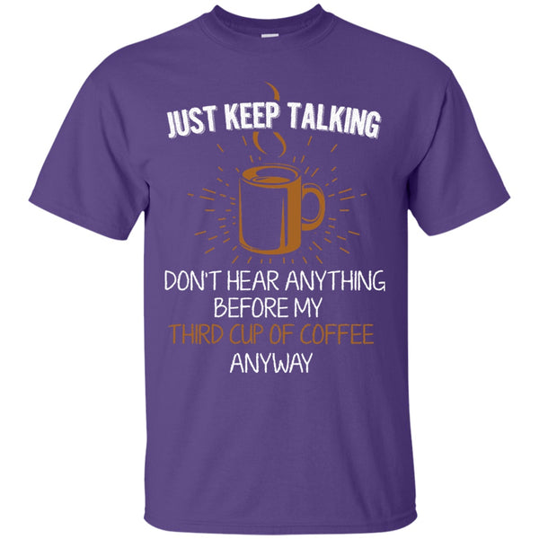 Just Keep Talking, Apparel, CustomCat, Viper Coffee