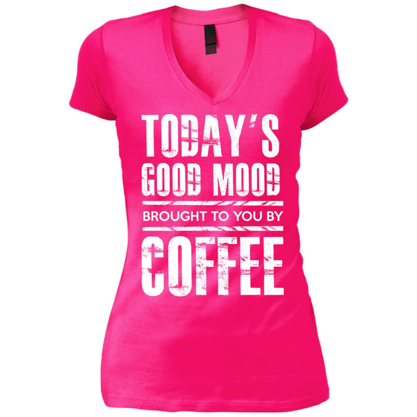 Apparel - Mood Brought To You By Coffee