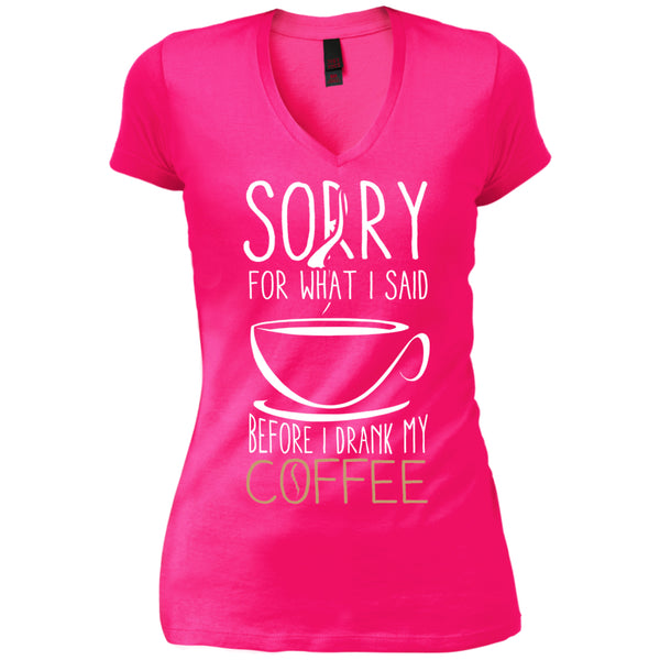 Sorry For What I Said Before I Drank My Coffee, Apparel, CustomCat, Viper Coffee