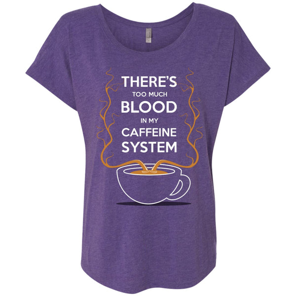 Theres Too Much Blood In My Caffeine System, Apparel, CustomCat, Viper Coffee