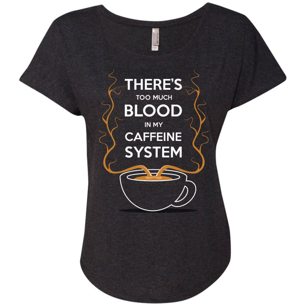 Apparel - Theres Too Much Blood In My Caffeine System