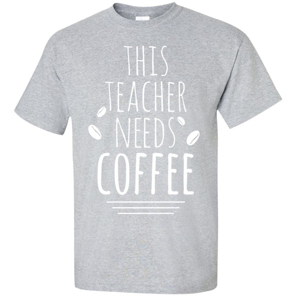 This Teacher Needs Coffee!, Apparel, CustomCat, Viper Coffee
