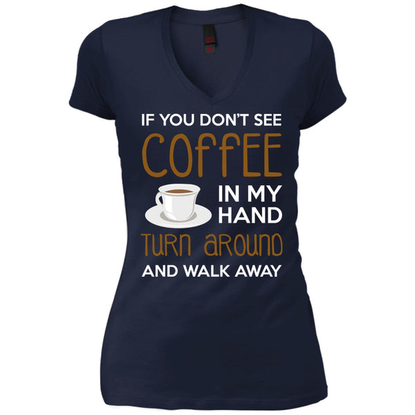 Turn Around And Walk Away, Apparel, CustomCat, Viper Coffee