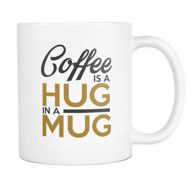 Coffee Is A Hug In A Mug Coffee Mug, Drinkware, teelaunch, Viper Coffee
