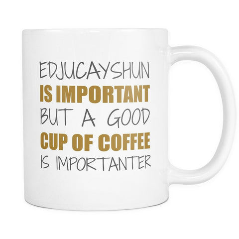 Education Is Important, Drinkware, teelaunch, Viper Coffee