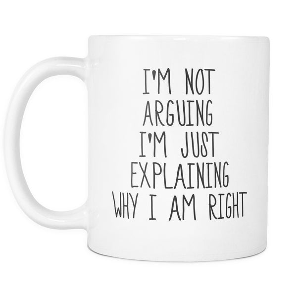 I'm Not Arguing, Drinkware, teelaunch, Viper Coffee
