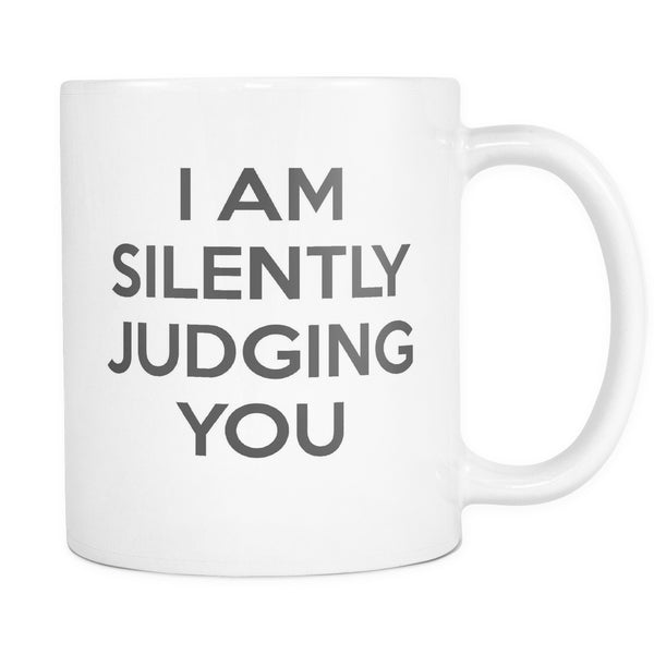 Drinkware - I'm SIlently Judging You