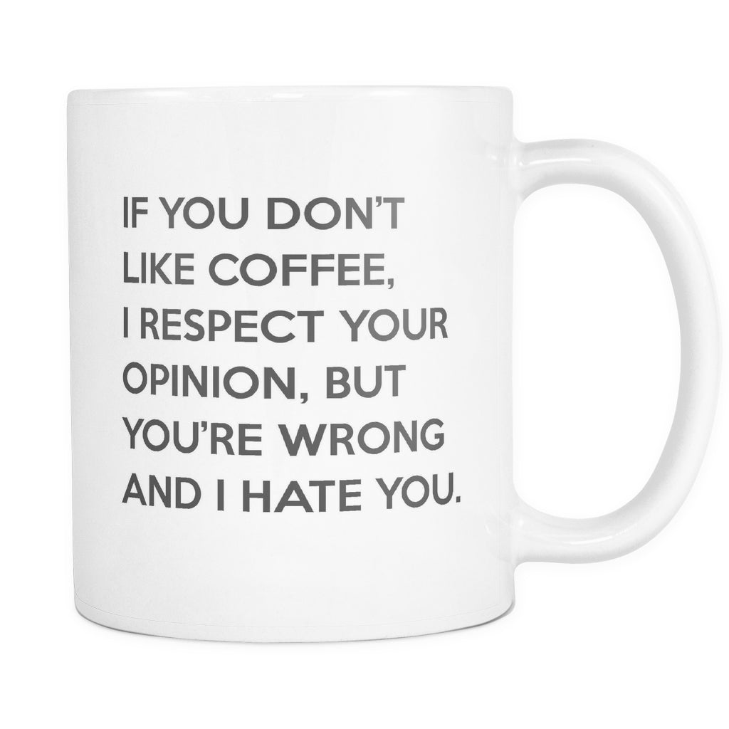 If You Don't Like Coffee..., Drinkware, teelaunch, Viper Coffee