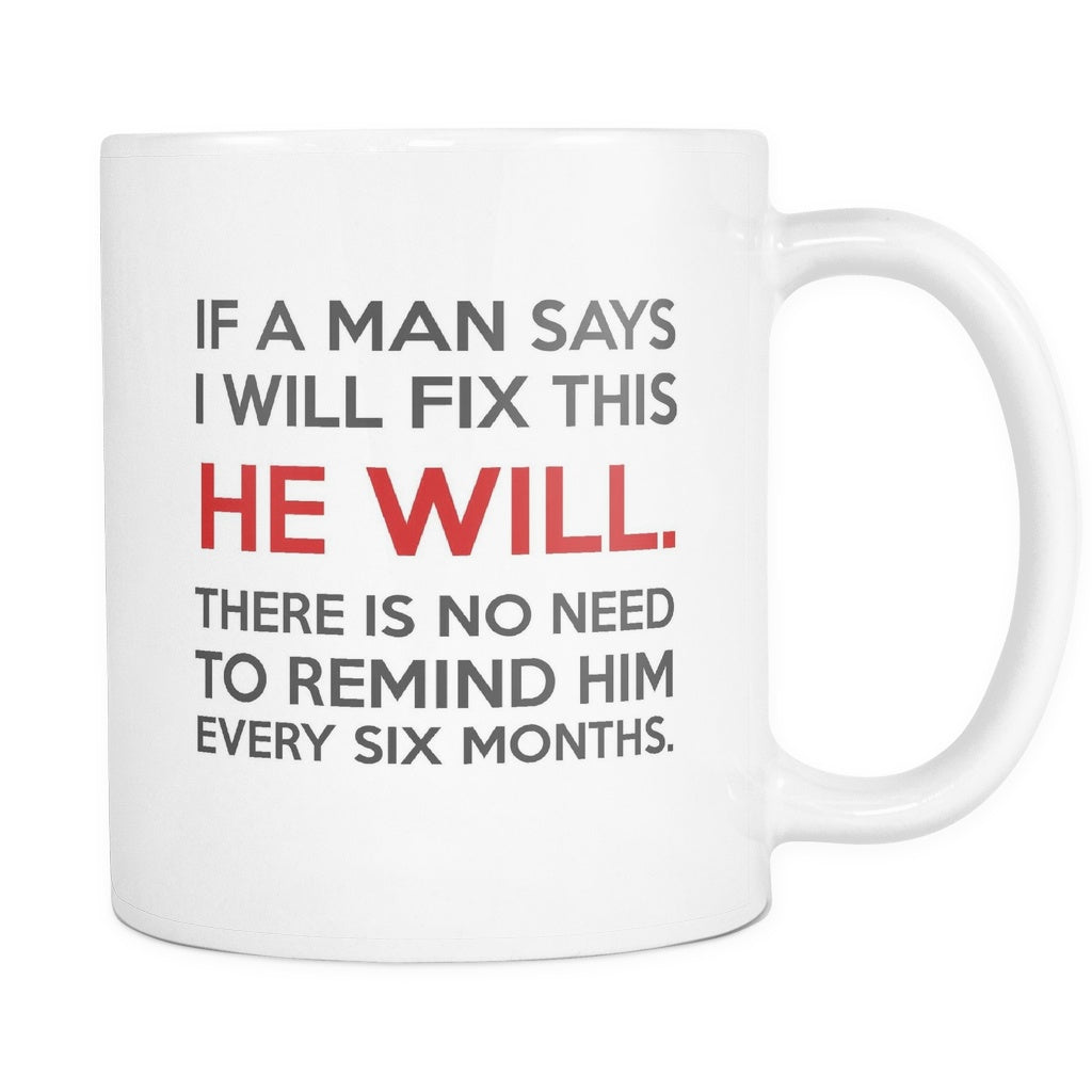 No Need To Remind Him Every Six Months, Drinkware, teelaunch, Viper Coffee