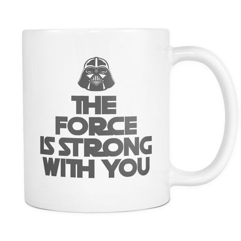 Drinkware - The Force Is Strong With You