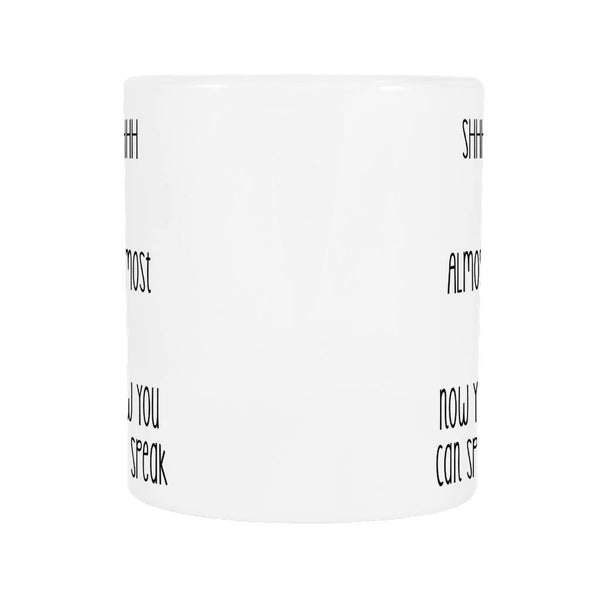 Drinkwear - Don't Talk To Me Before I Have My Coffee! - Coffee Mug