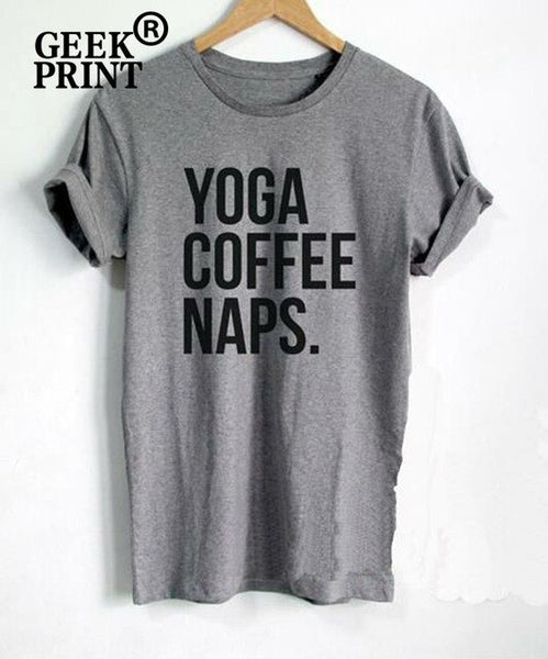 """YOGA COFFEE NAPS"" T shirt Blogger Shirt Lady Top, , Oberlo, Viper Coffee"