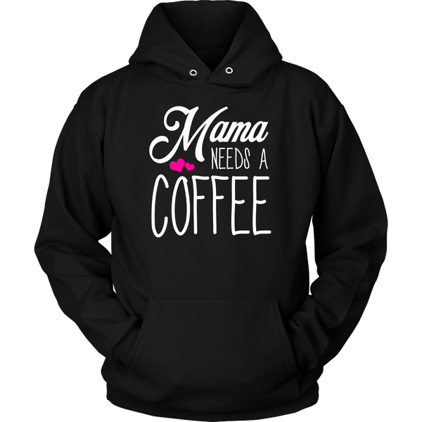 Mama Needs A Coffee Sweatshirt
