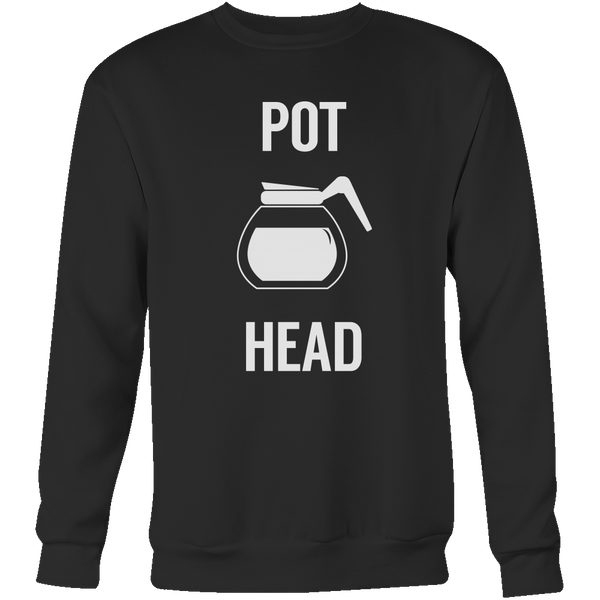 Pot Head Sweatshirt