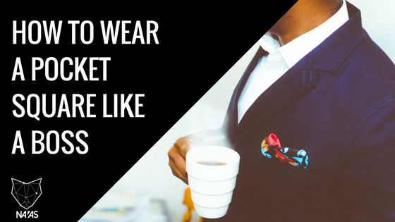 Advance Your Style with Pocket Squares - An Accessory To Keep In Your Corner