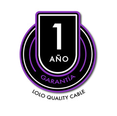 GARANTÍA LOLO HIGH QUALITY CABLE
