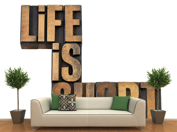 Life is Short Wall Mural