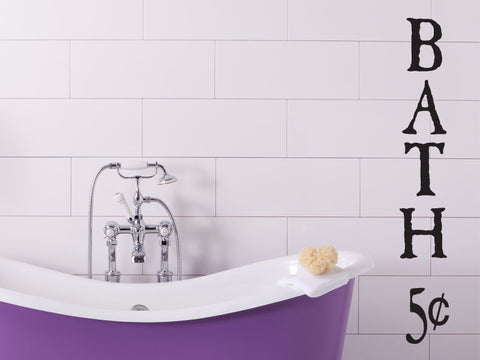 Bath 5 Cents Bathroom Decal