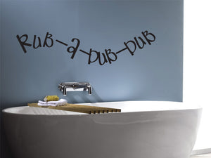 Rub-A-Dub-Dub Bathroom Decal