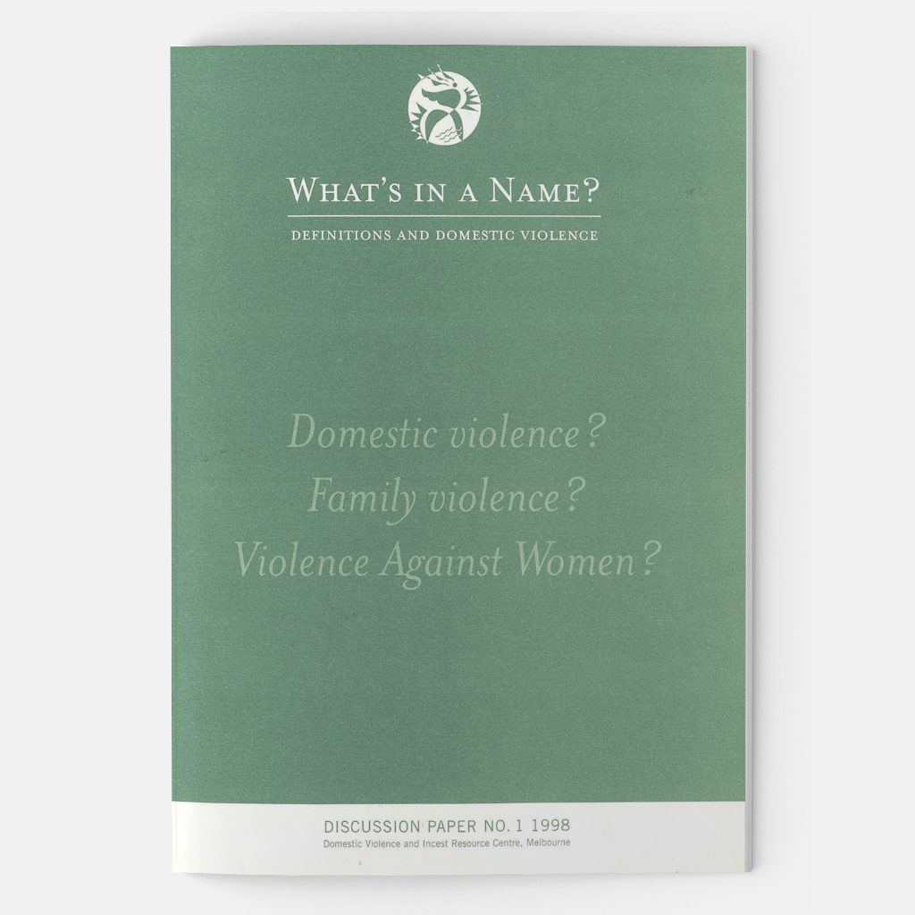 What's in a name? Definitions and domestic violence (1998) - DVRCV