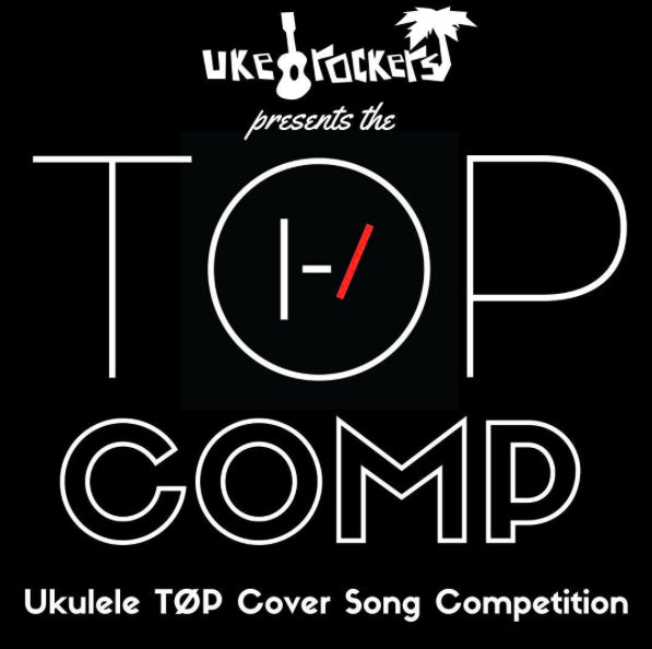 UkeRockers Twenty One Pilots Cover Song Competition