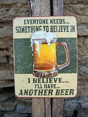 Funny Metal Sign Believe Another Beer Retro Ad Wall Garage Bar Decor Plaque USA