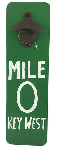 Key West Mile 0 Beer Bottle Opener Wood Sign Handmade Painted Florida Souvenir, 13 Inches
