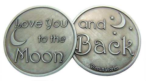 "I Love You to the Moon... & Back Metal Token Gift Coin 1 1/4"" Long"