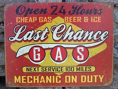 Last Chance For Gas Pump Station Vintage Look Tin Sign Old Time Garage Gift USA