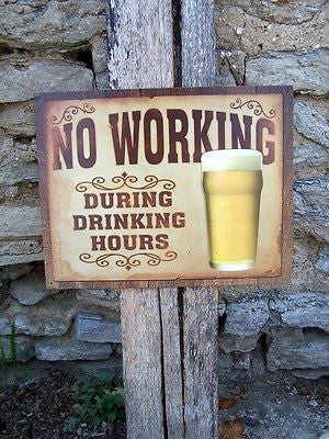 Antique Style No Working Drinking Beer Sign Metal Retro Ad Wall Garage Bar USA