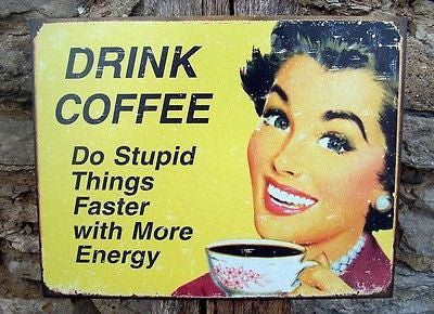 Antique Style Funny Coffee Tin Sign Retro Kitchen Cafe Home Wall Decor USA Gift
