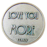 Love You More XO One Inch Keepsake Pocket Token from Italy