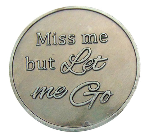 Miss Me But Let Me Go 1.25 Inch Bereavement Keepsake Pocket Token