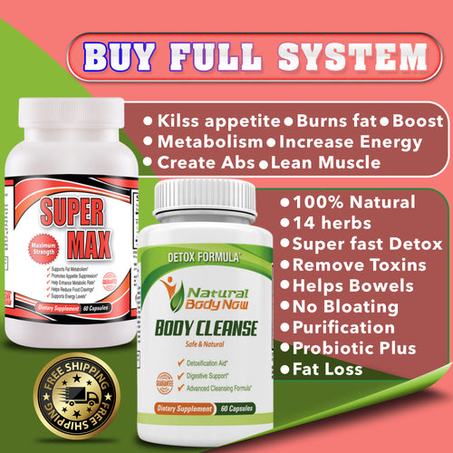 FULL SYSTEM BODY CLEANSE AND SUPERMAX - Free Shipping