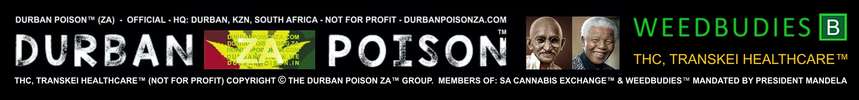 Durban Poison ZA™ (Official) 'Mandated by President Nelson Mandela'