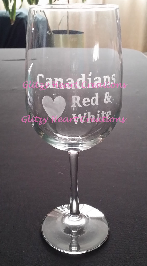Canadians Love Red and White Etched Wine Glass