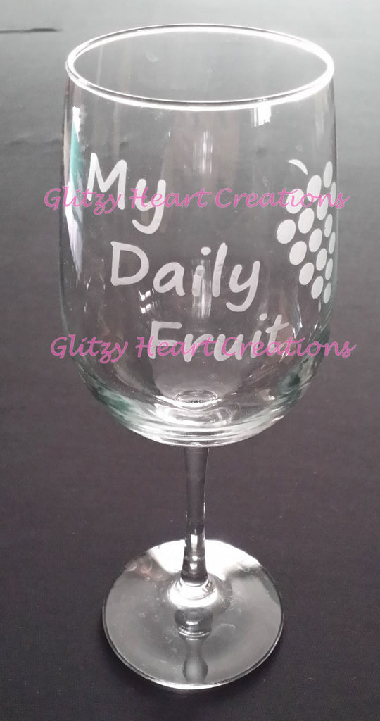 My Daily Fruit Etched Wine Glass