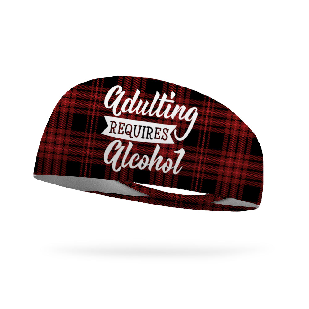 Adulting Requires Alcohol Wicking Performance Headband